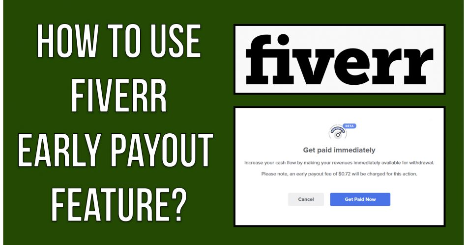 Fiverr Early Payout Feature
